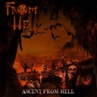 FROM HELL – Ascent From Hell