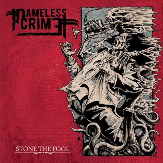 nameless crime - stone the fool - 2014