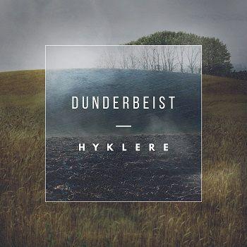 DUNDERBEIST - Hyklere - 2015