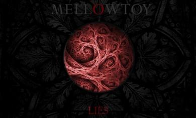 Mellowtoy - Lies - 2015