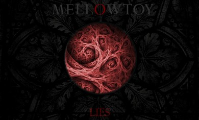 Mellowtoy - Lies - 2015