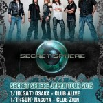 "SECRET SPHERE: tour giapponese e ""A Time Never Come – Anniversary Edition"""