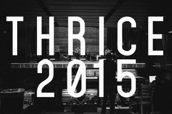 thrice - 2015