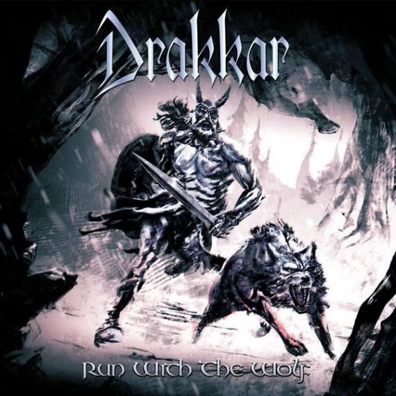 DRAKKAR - Run With The Wolf - 2015