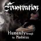 FRUSTRATION – Humanity Through The Madness