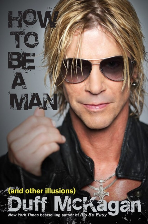 duff mckagan - How To Be A Man (And Other Illusions) - 2015