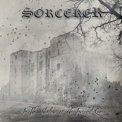 sorcerer - In The Shadow Of The Inverted Cross - 2015