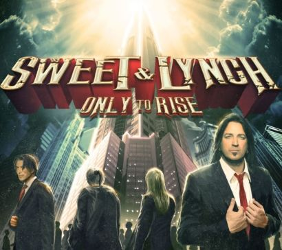 sweet-&-lynch-only-to-rise-cover-2015