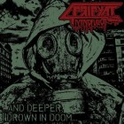 MINDFUL OF PRIPYAT – … and Deeper, I Drown in Doom…
