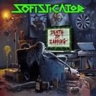 SOFISTICATOR – Death By Zapping