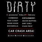 Dirty: Venerdì serata heavy a Bologna con autodemolizione, fuoco, dirty girls e altro