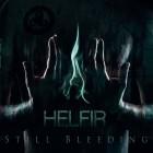 HELFIR – Still Bleeding