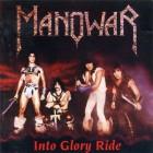 MANOWAR – Into Glory Ride