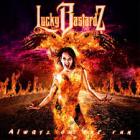 LUCKY BASTARDZ – Alwayz On The Run