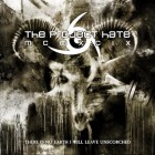 THE PROJECT HATE MCMXCIX – There Is No Earth I Will Leave Unscorched