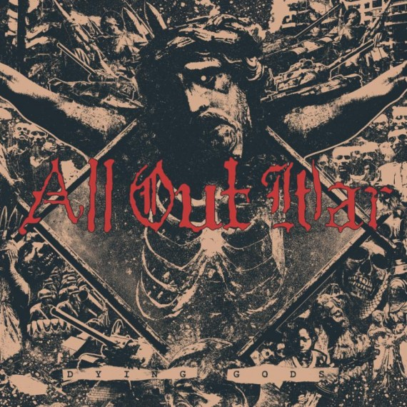 all out war - dying gods - 2015