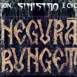 NEGURA BUNGET: annunciata data a Maggio con NORTHERN PLAGUE e GRIMEGOD