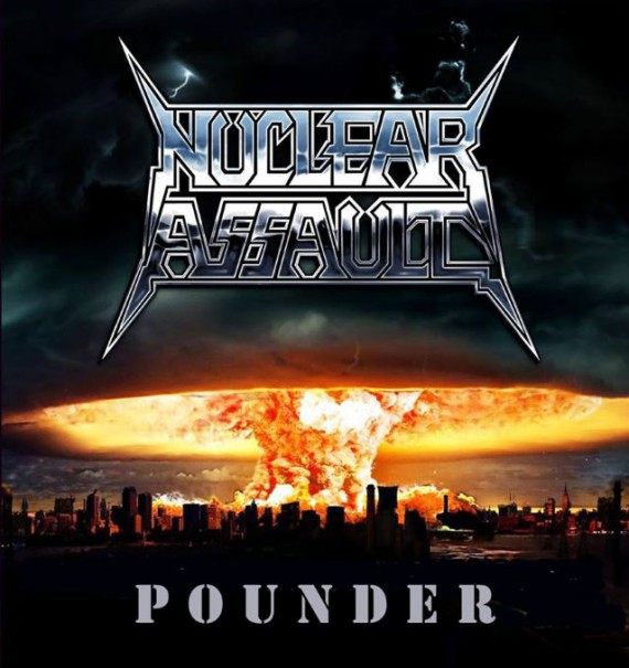 nuclear assault - pounder - 2015