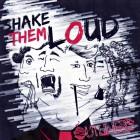 OUTLINERS – Shake 'Em Loud
