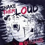outliners - shake em loud - 2015
