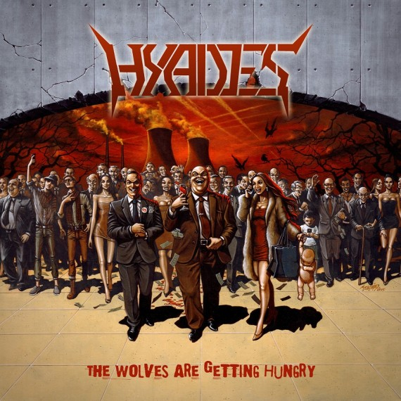 HYADES - The Wolves Are Getting Hungry - 2015