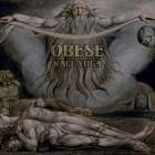 OBESE – Kali Yuga