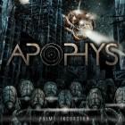 APOPHYS – Prime Incursion