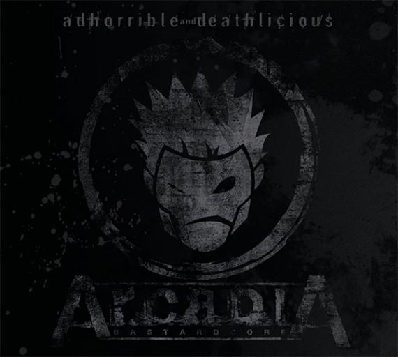 arcadia - Adhorrible and Deathlicious - 2015