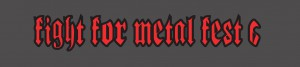 FIGHT FOR METAL FEST 6: a settembre a Parma