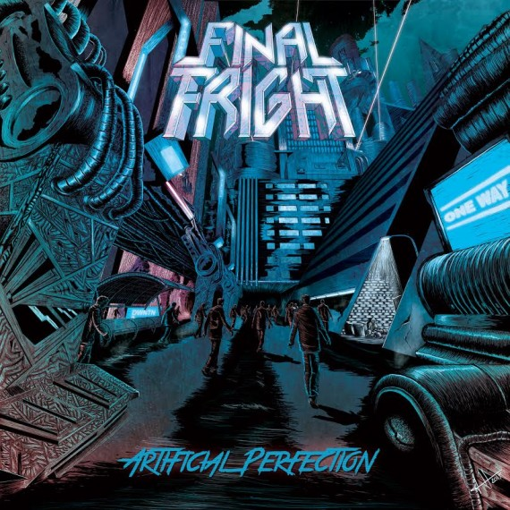 final fright - artificial perfection - 2015