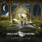 SECRET SPHERE – A Time Never Come 2015