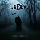 UNDEAD – False Prophecies