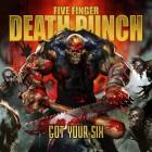 FIVE FINGER DEATH PUNCH – Got Your Six