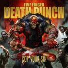 "FIVE FINGER DEATH PUNCH: in omaggio copie autografate di ""Got Your Six"""