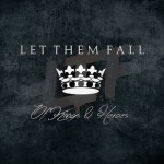 Let Them Fall - Of Kings And Heroes - Album - 2015