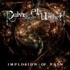 PULVIS ET UMBRA – Implosion Of Pain