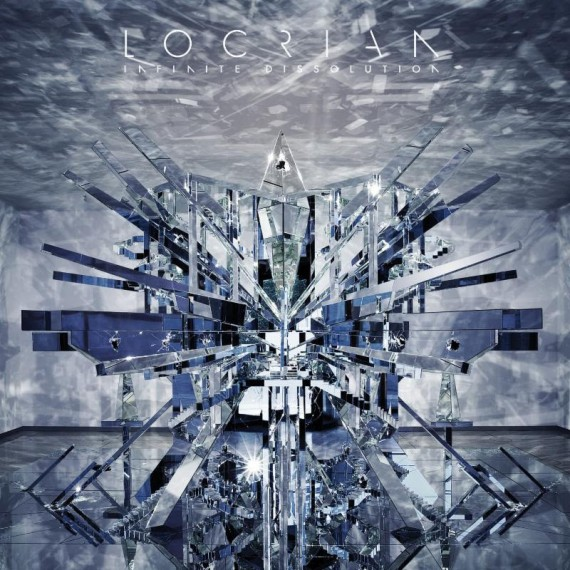 locrian - infinite dissolution - 2015