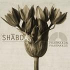 SHABDA – Pharmakon / Pharmakos