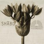 "SHABDA: ""Pharmakon/Pharmakos"" a settembre"