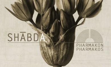 shabda - pharmakon pharmakos - 2015
