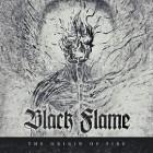 BLACK FLAME – The Origin Of Fire