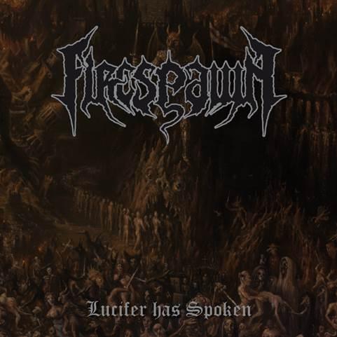 Firespawn - Lucifer Has Spoken EP - 2015