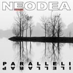 NEODEA - Paralleli - 2015
