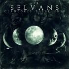 SELVANS – Clangores Plenilunio