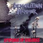 demolition hammer - epidemic of violence - 2015