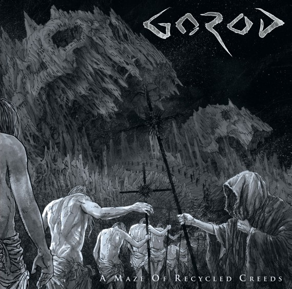 gorod - A Maze of Recycled Creeds - 2015