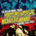 hardcore superstar - michael monroe - tour 2015
