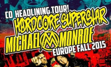 hardcore superstar - michael monroe - tour 2015