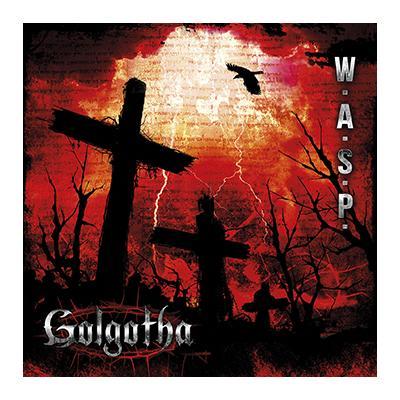 wasp - golgotha - 2015