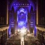 "ANATHEMA: il live set DVD/CD ""A Sort Of Homecoming"""
